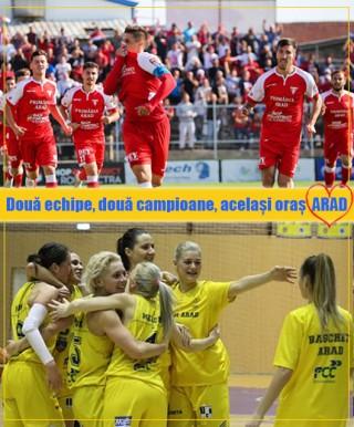Două echipe, două campioane, același oraș:  ARAD!